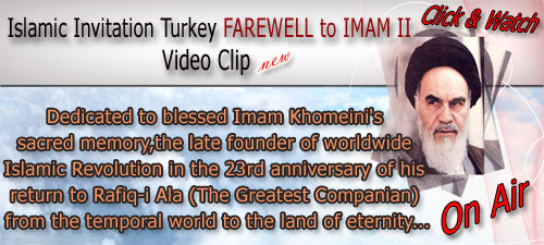 Photo of Video Clip – Farewell to Imam 2 – Islamic Invitation Turkey