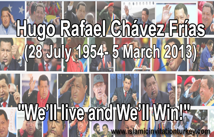 Photo of WHY CHAVEZ had and His way has Great Importance for Islamic Ummah and Oppressed People