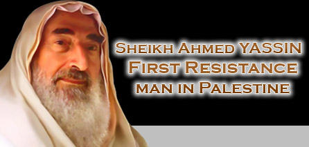 Photo of First Man to resist zionist Aggression in Palestine Martyr Sheikh Ahmad Yassin