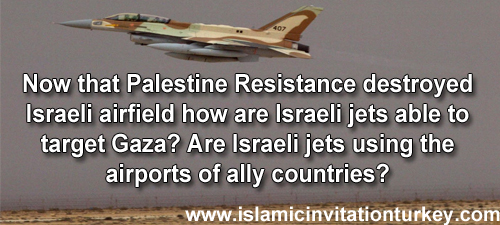 Photo of Now that Palestine Resistance destroyed Israeli airfield, are Israeli jets using the airports of ally countries?