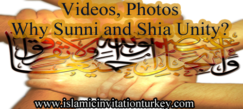 Photo of Videos, Photos- Why Sunni and Shia Unity?
