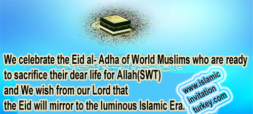 Photo of We celebrate the Eid al-Adha of World Muslims who are ready to sacrifice their life for Allah