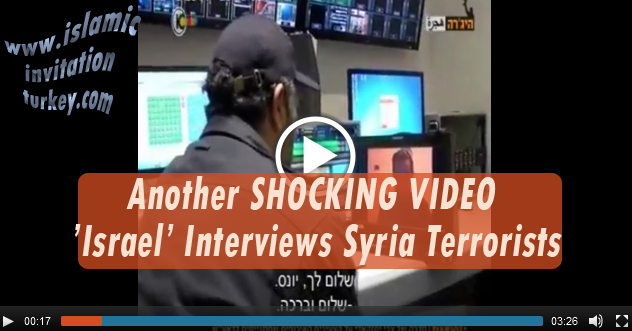 Photo of Another SHOCKING VIDEO- 'Israel' Interviews Syria Terrorists: More Beyond Laughs, Friendship