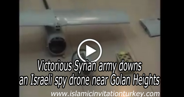 Photo of VIDEO- Victorious Syrian army downs an Israeli spy drone near Golan Heights