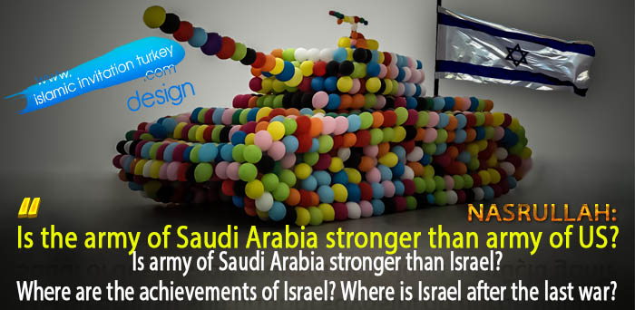 """Photo of Nasrullah: """"Is army of Saudi Arabia stronger than the armies of US, Israel?"""""""