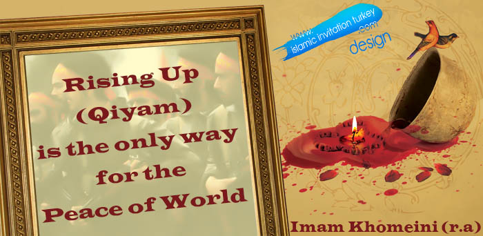 Photo of Slide- Imam Khomeini (r.a): Rising Up (Qiyam) is the only way for the peace of the world.