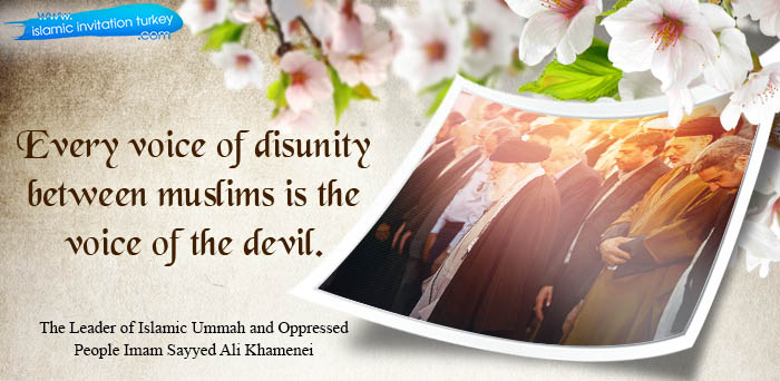 """Photo of Imam Sayyid Ali Khamenei """"Every voice of disunity between muslims is the voice of devil."""""""