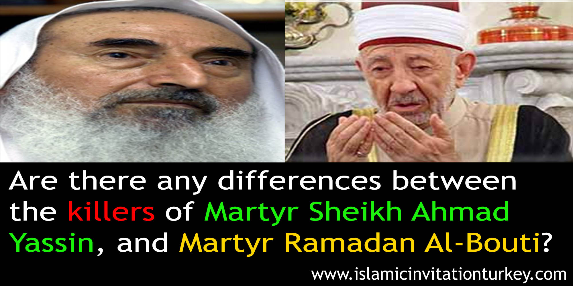 Photo of The killers of Martyr Sheikh Ahmad Yassin and Ramadan Al-Bouti are the same