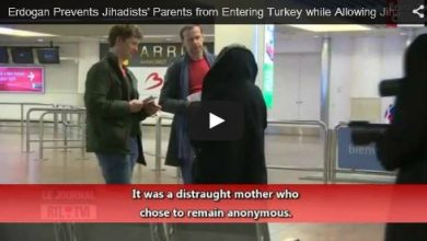 Photo of VIDEO- Turkish Government Prevents Terrorists' Mother from Entering Turkey while Allowing Terroists Flow into Syria
