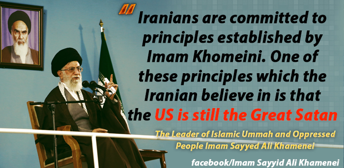 "Photo of ""Iranian believe that the US is still the Great Satan,"" The Leader of Islamic Ummah and Oppressed People Imam Sayyed Ali Khamenei"