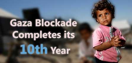 """Photo of """"#10yearblockade"""" marks decade of Terrorist israeli blockade on Gaza"""