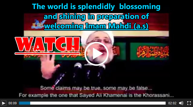 Photo of WATCH| If Imam Sayyed Ali Khamenei turns out to be the Khoroshani? by Sheikh Shafik Jradi