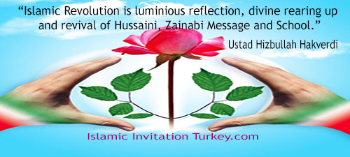 "Photo of ""Islamic Revolution is luminious reflection, divine rearing up and revival of Hussaini, Zainabi Message and School."" Hizbullah HAKVERDI"