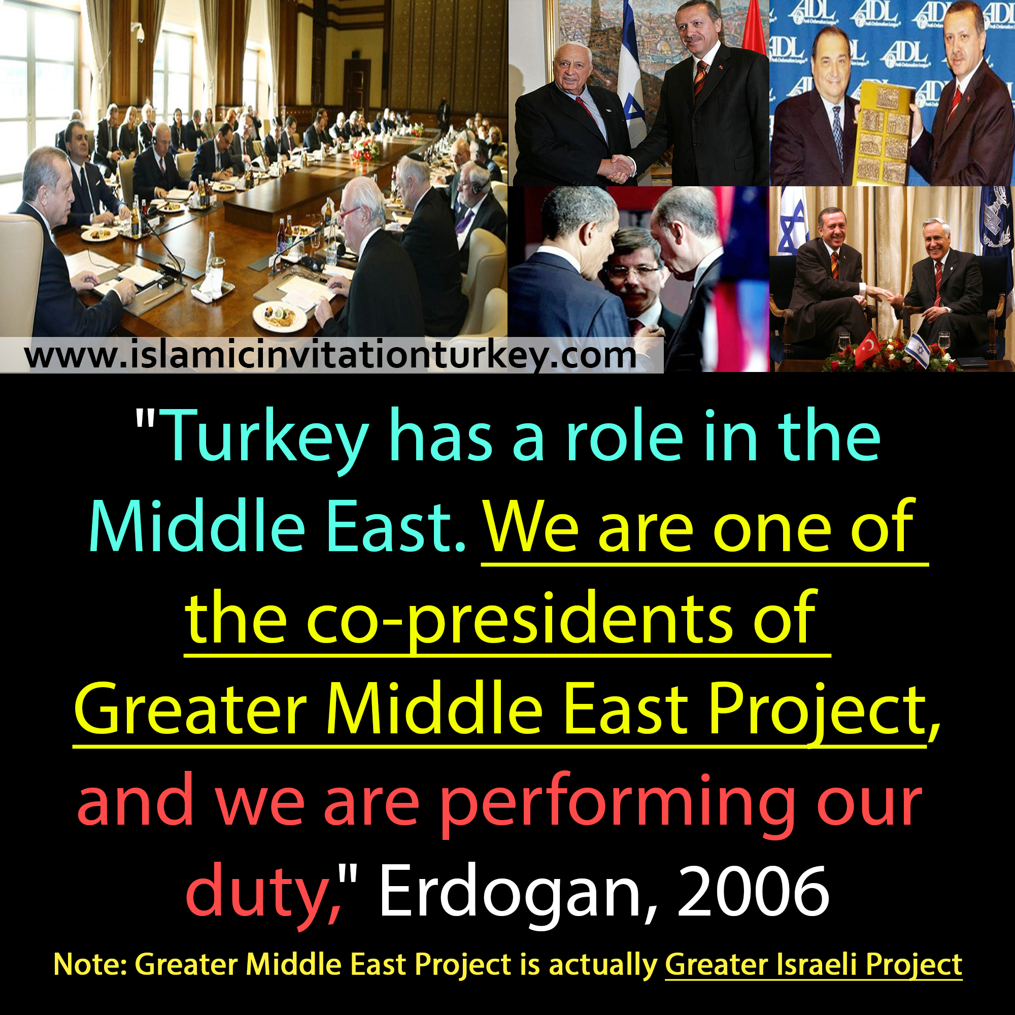 "Photo of Erdogan, ""We are co-chair of Greater Middle East Project,"""