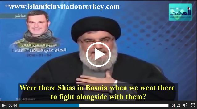 "Photo of Watch Excl. Nasrallah, ""We went Bosnia to defend our Sunni brothers,"""