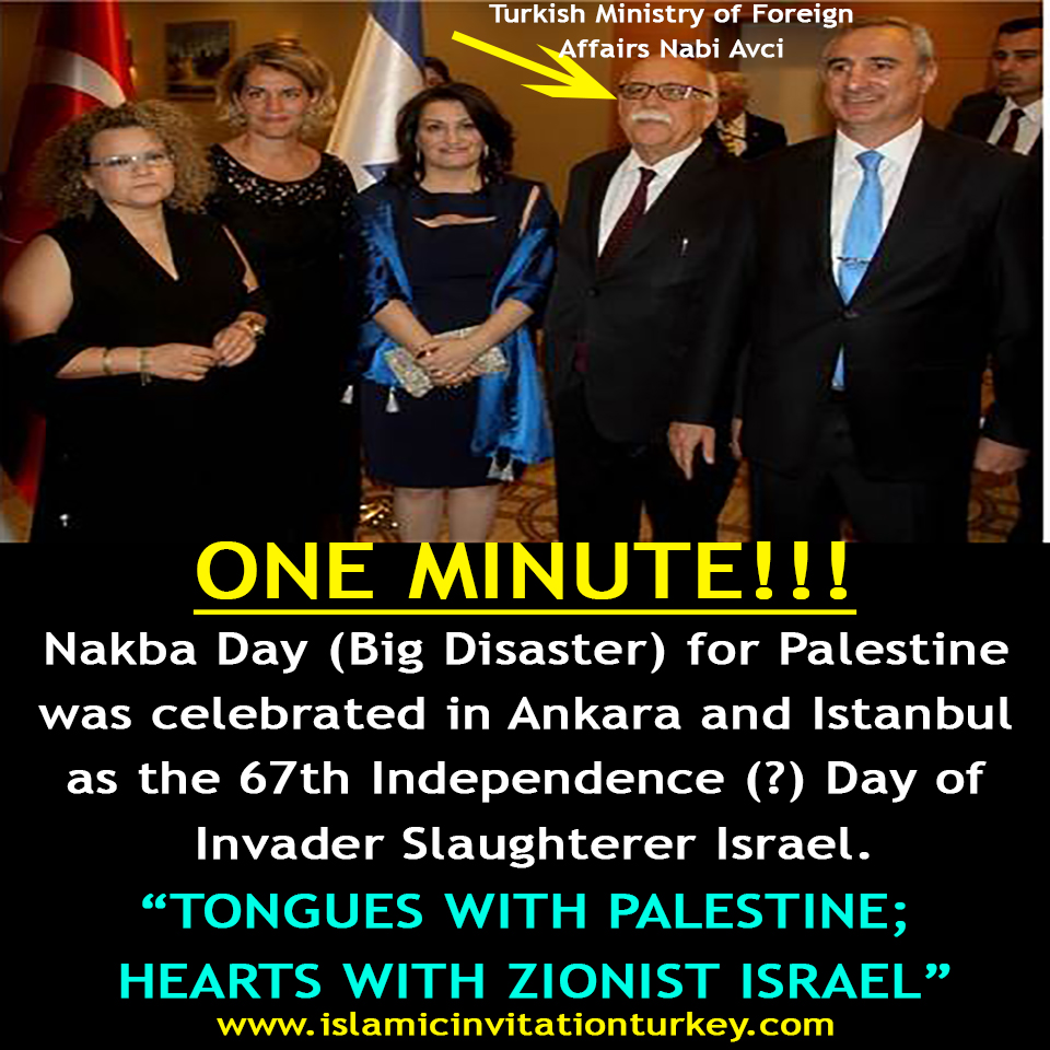 Photo of WATCH| Nakba Day (Big Disaster) for Palestine was celebrated in Ankara and Istanbul as the 67th Independence (?) Day of Invader Slaughterer Israel