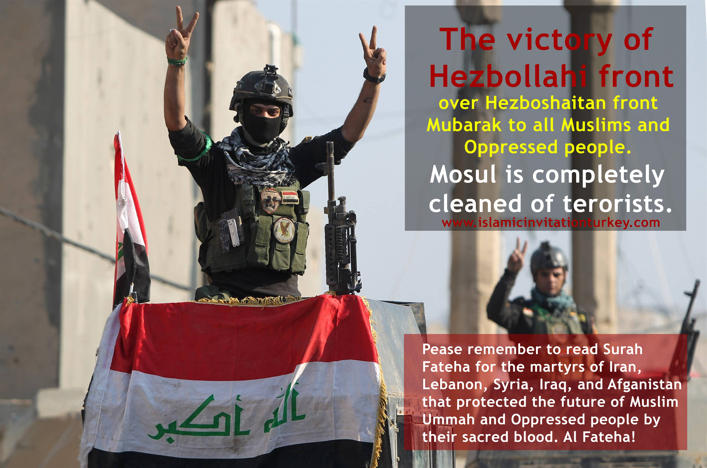 Photo of The victory of Hezbollahi front over Hezboshaitan front Mubarak to all Muslims and Oppressed people. Mosul is completely cleaned of terorists.