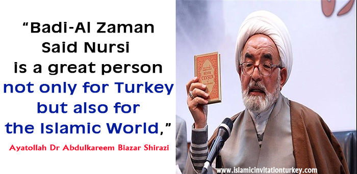 "Photo of ""Badi-Al Zaman Said Nursi is a great person not only for Turkey but also for the Islamic World,"""