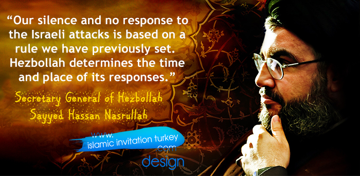 "Photo of Nasrallah, ""Hezbollah determines the time and place of its responses."""