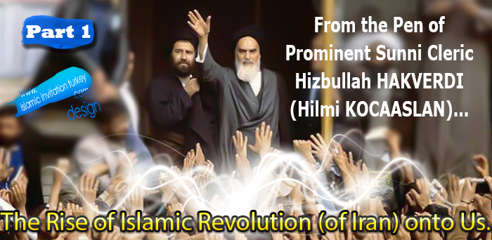 "Photo of ""The Rise of Islamic Revolution (of Iran) onto us"" from the pen of prominent Sunni Cleric Hezbollah HAKVERDI (Hilmi KOCAASLAN)"