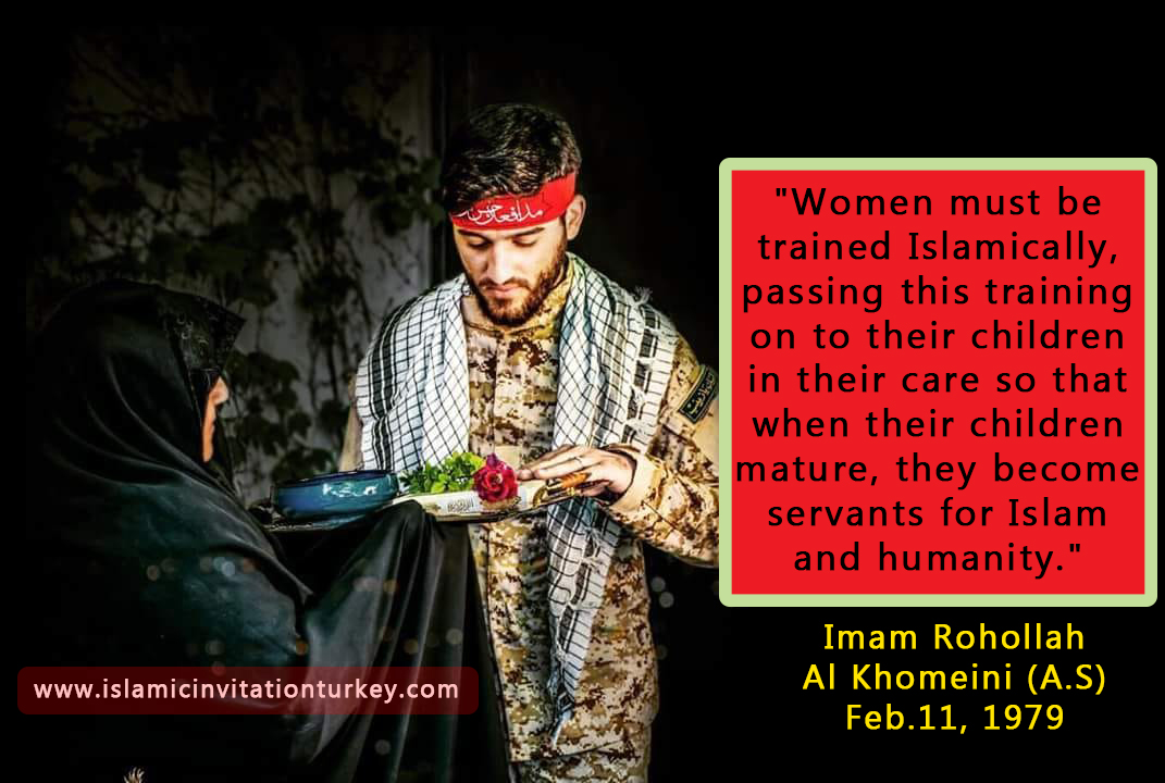 "Photo of ""Women must be trained Islamically, passing this training on to their children in their care so that when their children mature, they become servants for Islam and humanity."""