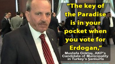 "Photo of Nauzubillah! ""The key of the Paradise is in your pocket when you vote for Erdogan,"""